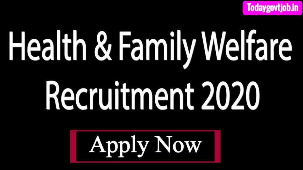 Health & Family Welfare Recruitment 2020