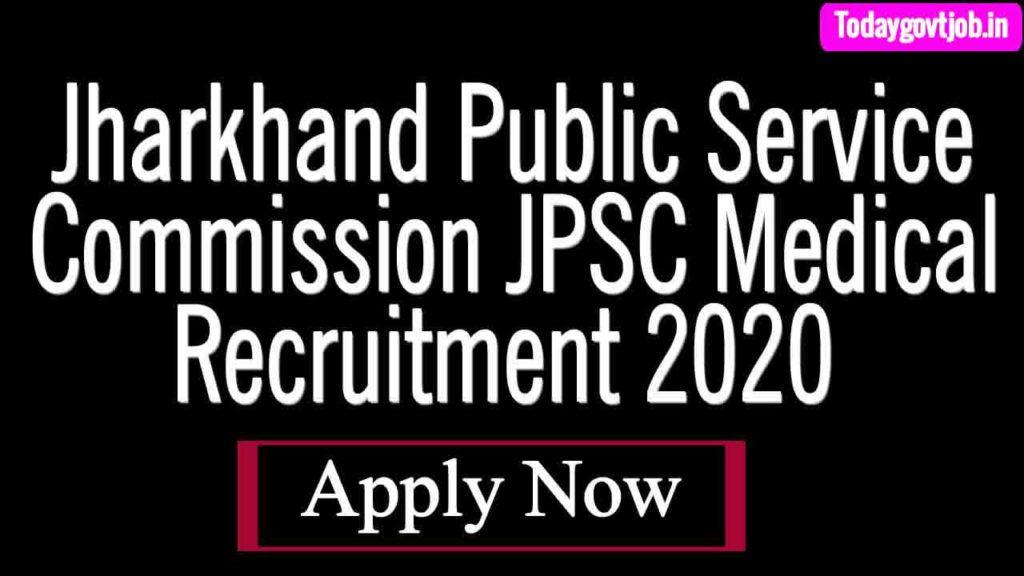 Jharkhand Public Service Commission JPSC Medical Recruitment 2020