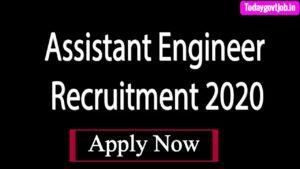 Assistant Engineer Recruitment 2020
