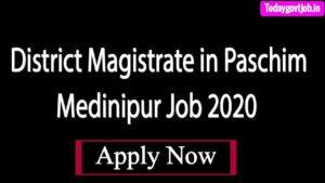 District Magistrate in Paschim Medinipur Job 2020