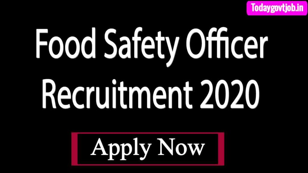 Food Safety Officer Recruitment 2020