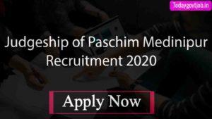 Dist. Judgeship of Paschim Medinipur Recruitment 2020