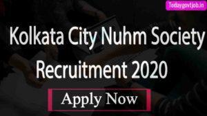 Kolkata City Nuhm Society Recruitment 2020