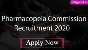 Pharmacopeia Commission Recruitment 2020