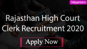 Rajasthan High Court Clerk Recruitment 2020