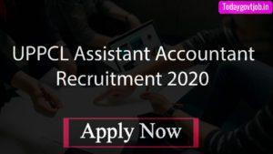 UPPCL Assistant Accountant Recruitment 2020