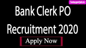 Bank Clerk PO Recruitment 2020