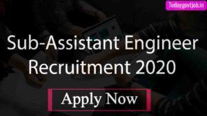 Sub-Assistant Engineer Recruitment 2020