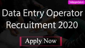 Data Entry Operator Recruitment 2020