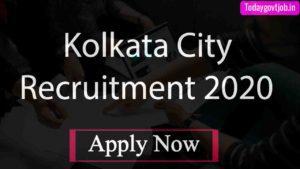 Kolkata City Recruitment 2020