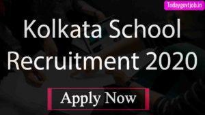 Kolkata School Recruitment 2020