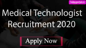 Medical Technologist Recruitment 2020