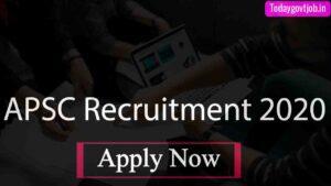 APSC Recruitment 2020