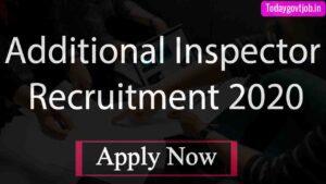 Additional Inspector Recruitment 2020