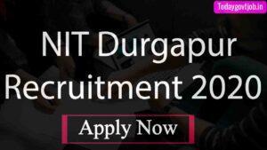 NIT Durgapur Recruitment 2020