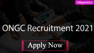 ONGC Recruitment 2021