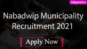 Nabadwip Municipality Recruitment 2021