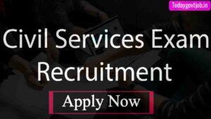 Civil Services Recruitment 2021
