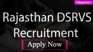 Rajasthan DSRVS Recruitment 2021