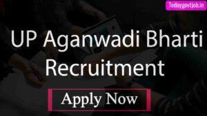 UP Aganwadi Bharti Recruitment 2021
